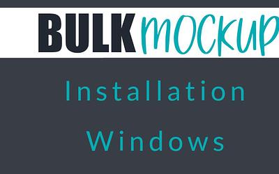 Installing Bulk Mockup Jan 2021 Release